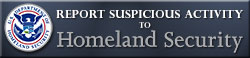 Report Suspicious Activity to Homeland Security